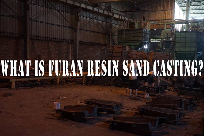 What is furan resin sand casting