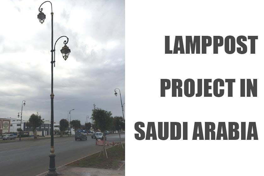 Lamppost suppliers to saudi arabia