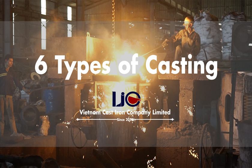 6 types of casting